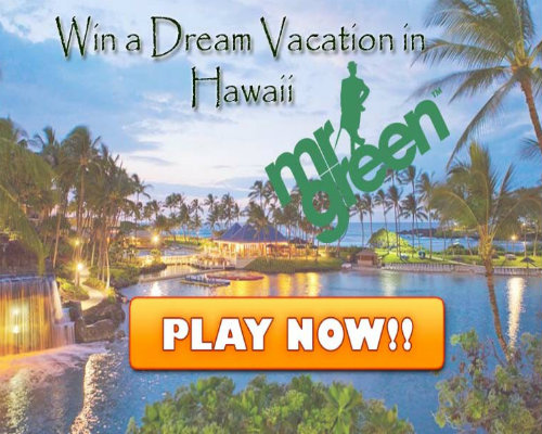 free-vacation-in-hawaii-mr-green-promotion-march-2016-mocvr4sgi20w0na42eg2bdce4qqzgtzl62k6yenf1k